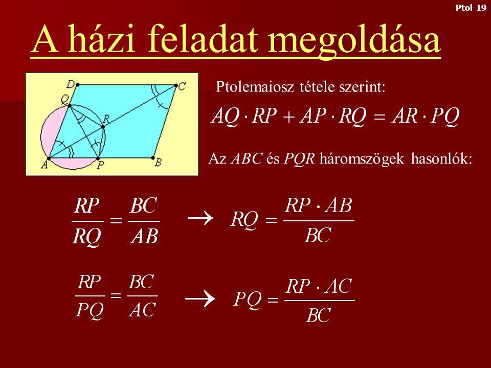 Házi feladat Egy kör áthalad az ABCD paralelogramma A csúcsán, az AB oldalt P-ben, az AD oldalt Q- ban, az AC átlót R-ben metszi.