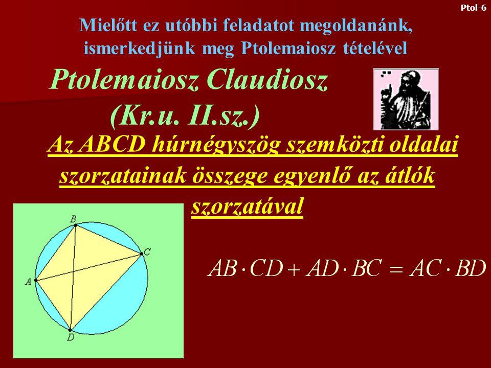 2.) Legyen P az ABCD négyzet köré írt köre AD ívének egy tetszőleges pontja. Igazoljuk, hogy Ptol-5
