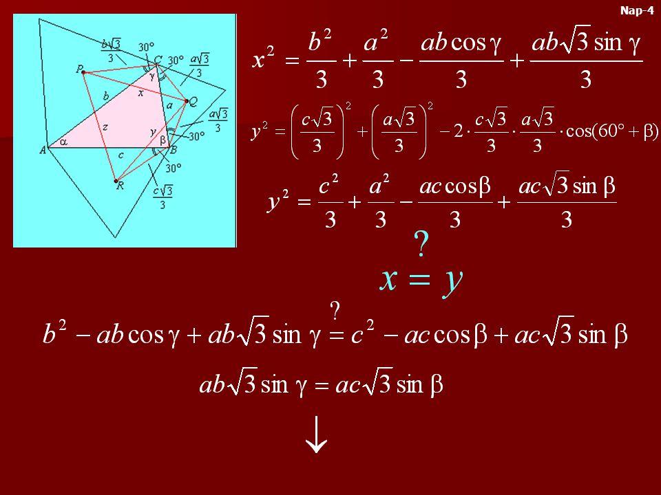Emeljünk az ABC háromszög oldalaira kifelé egy-egy szabályos háromszöget. E szabályos háromszögek közép- pontjai mindig szabályos három- szöget alkotn
