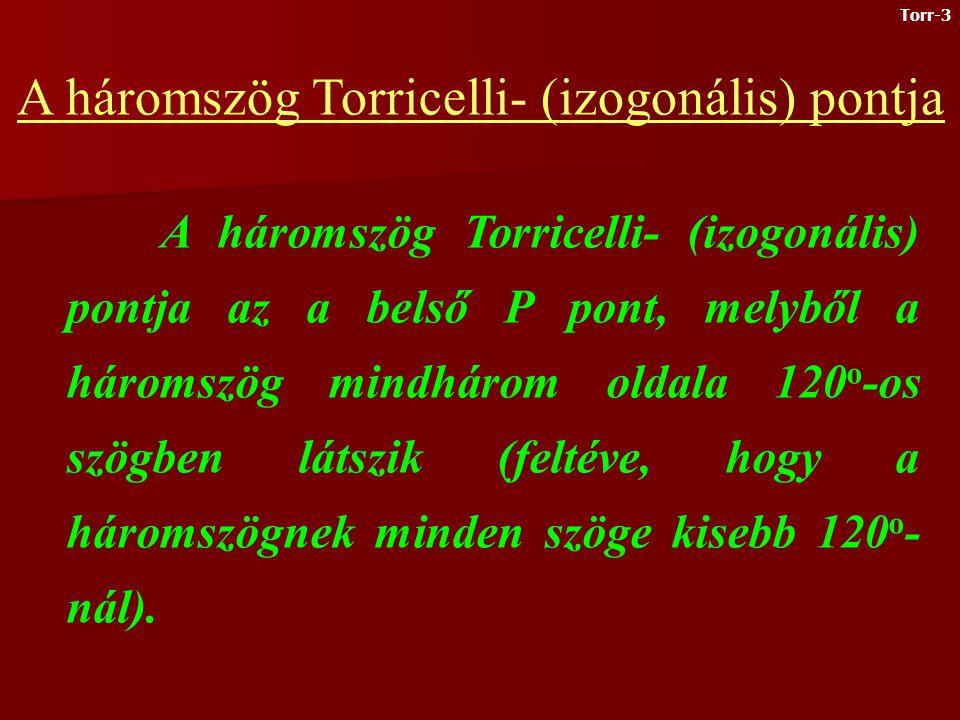 Piere Fermat, a kiváló francia matematikus (aki egyébként jogász volt) a következő feladványt adta Torricellinek, a Firenzében élő kiváló fizikusnak: