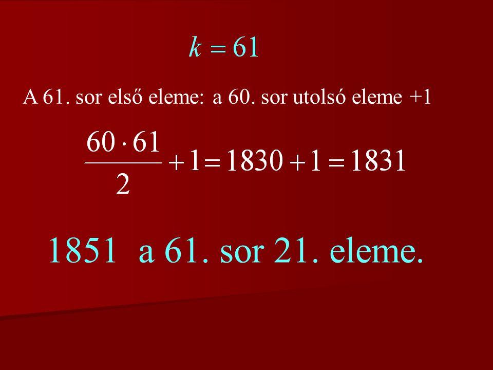 b) Ha 1851 a k-adik csoportban van, akkor