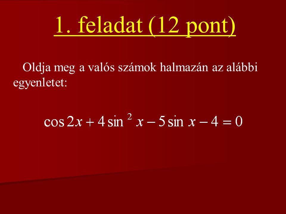Emelt szintű írásbeli érettségi Matematika – (1.) 2006. február 21.