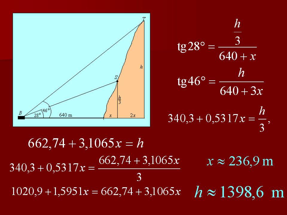 2. feladat Egy hegy lábától 640 méterre levő, B bázis- helyről a hegy kb. alsó harmadoló pontjában levő S sziklaorom 28 o - os emelkedési szögben láts