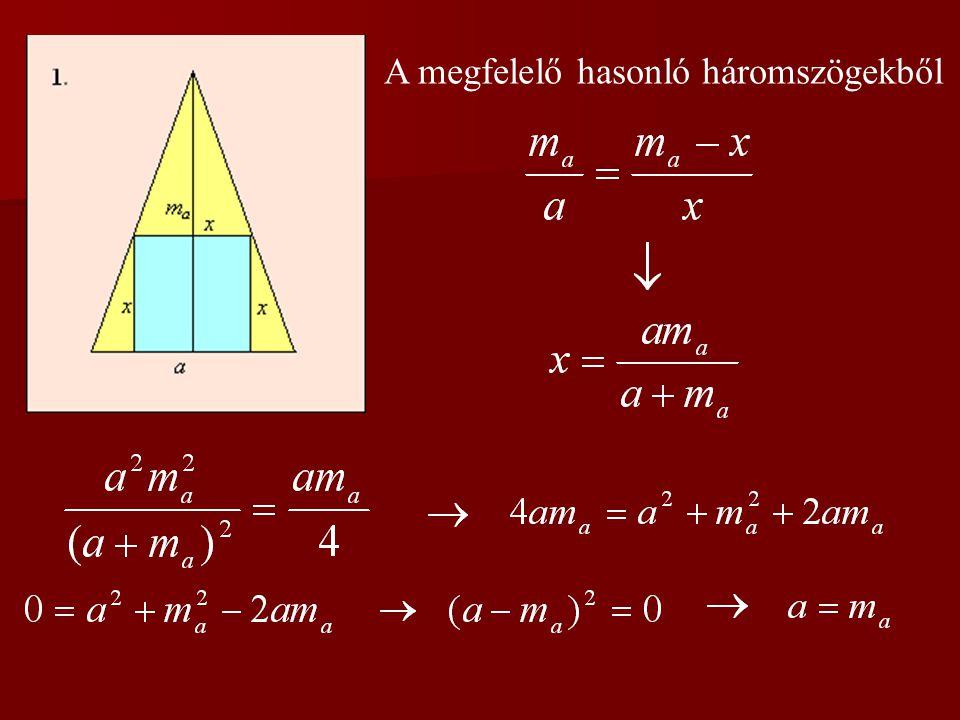 Egy egyenlő szárú háromszögbe kétféleképpen írtunk be egy-egy négyzetet az ábrán látható módon.