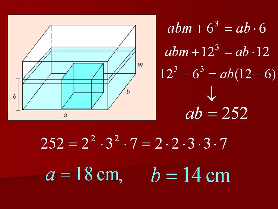3.feladat Egy téglatest alakú akvárium oldalélei cm- ben mérve egész számok.