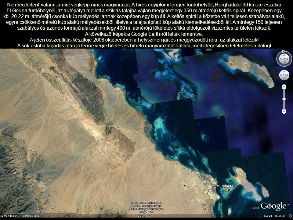 Nemrég történt valami, amire végképp nincs magyarázat. A híres egyiptomi tengeri fürdőhelytől, Hurghadától 30 km.-re északra El Gouna fürdőhelynél, az