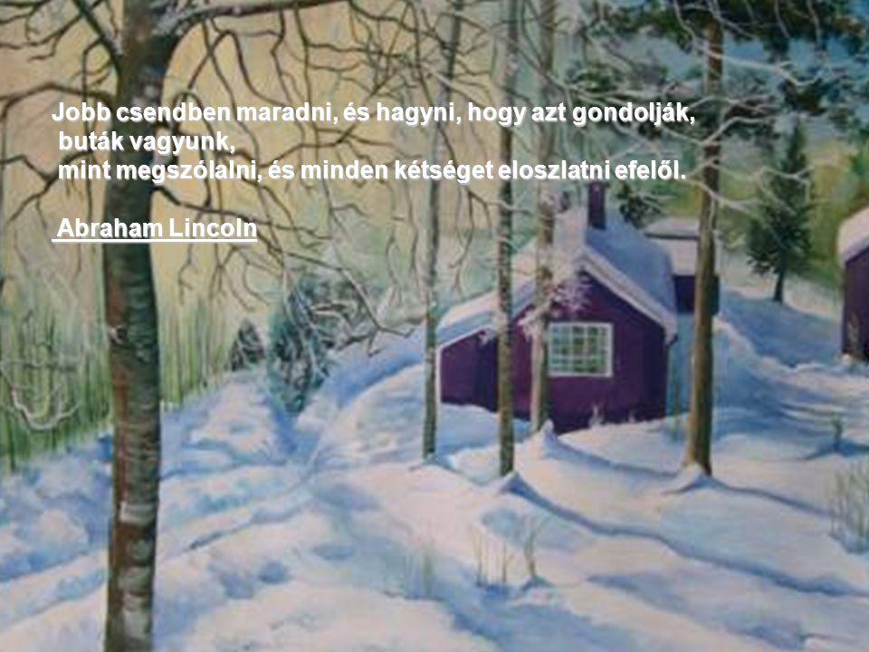 Lelked igazi otthona a Csend.Rejtelmek szentélye, melyben készen vár az üzenet.