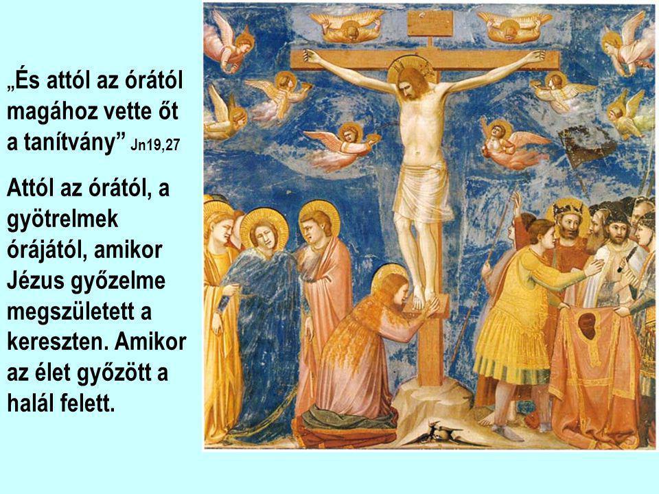 Jézus gondoskodik anyjáról Máriáról és a szeretett tanítványról, hogy ne maradjanak árván amikor ő már nem lesz közöttük. Ez, az emberi oldala, de sok