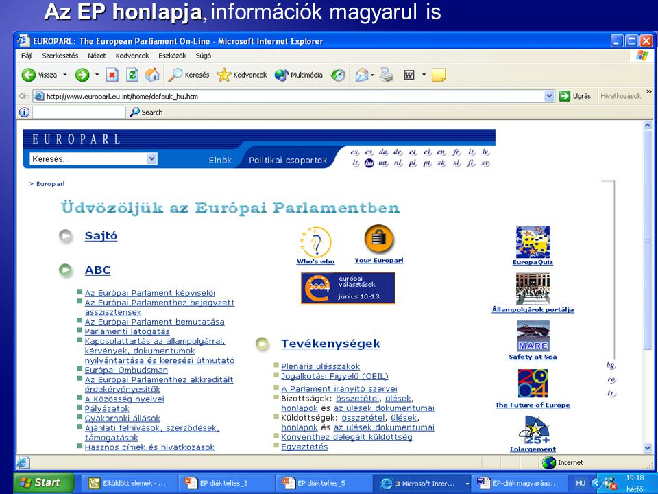 Az EP honlapja Az EP honlapja, információk magyarul is