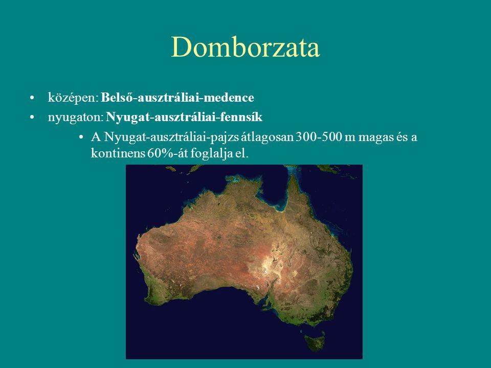 Domborzata középen: Belső-ausztráliai-medence nyugaton: Nyugat-ausztráliai-fennsík A Nyugat-ausztráliai-pajzs átlagosan 300-500 m magas és a kontinens