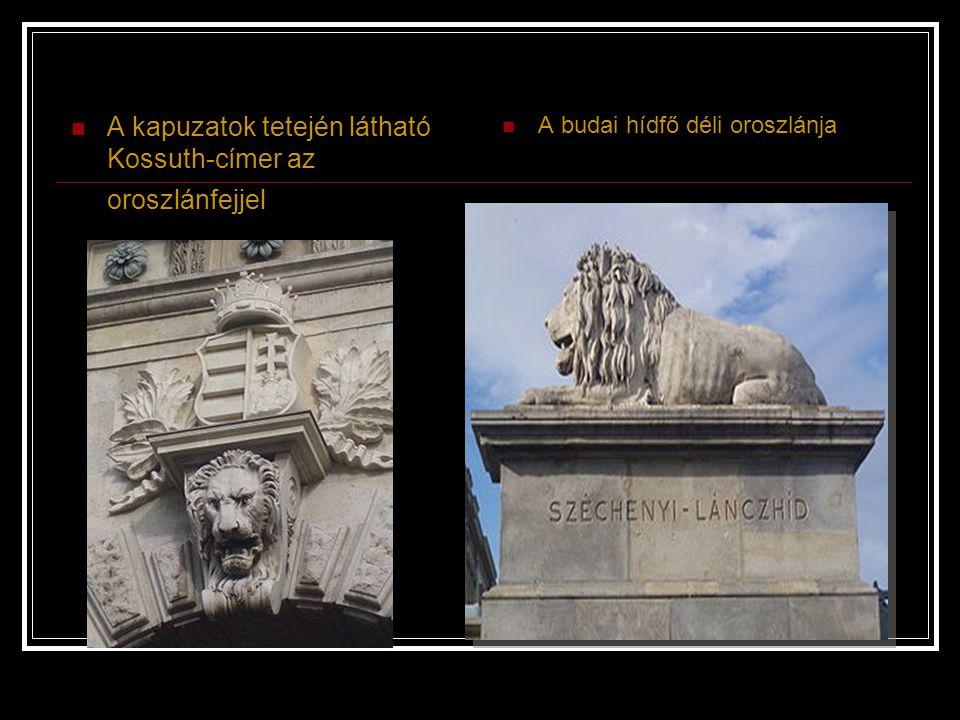 A kapuzatok tetején látható Kossuth-címer az oroszlánfejjel A budai hídfő déli oroszlánja