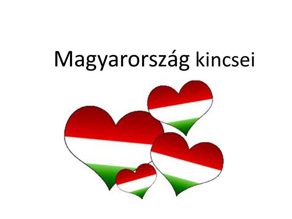 Magyarország kincsei