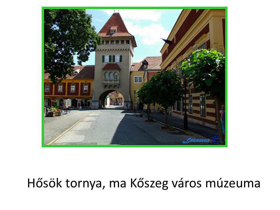 Hősök tornya, ma Kőszeg város múzeuma