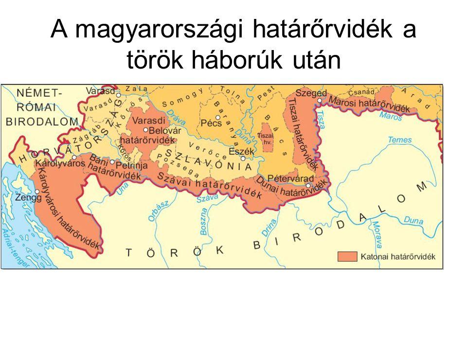 A magyarországi határőrvidék a török háborúk után
