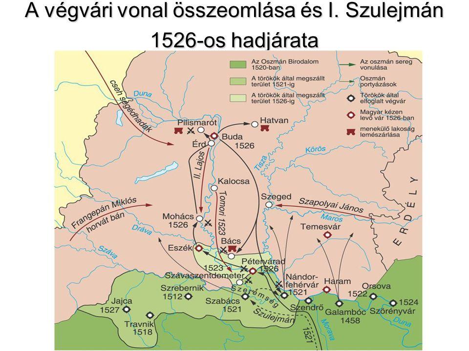 A végvári vonal összeomlása és I. Szulejmán 1526-os hadjárata