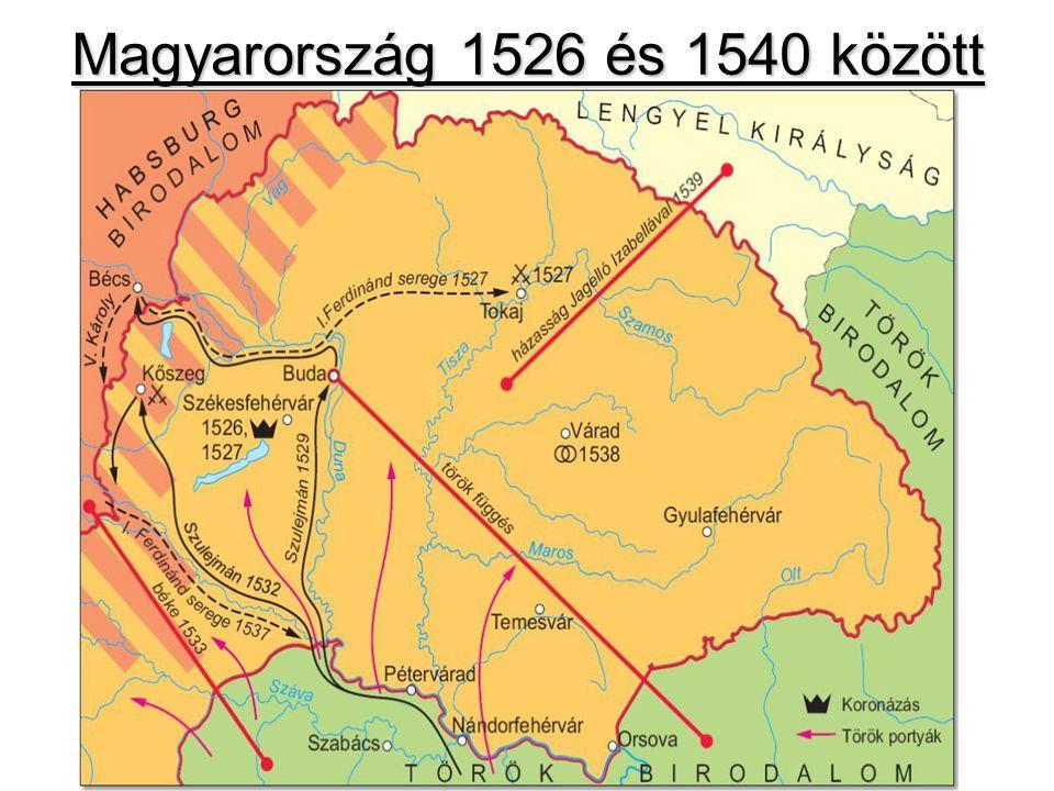 1541 az ország 3 részre szakadása 1540 Ferdinánd harca a trónért – török jön 1541 augusztus 29.