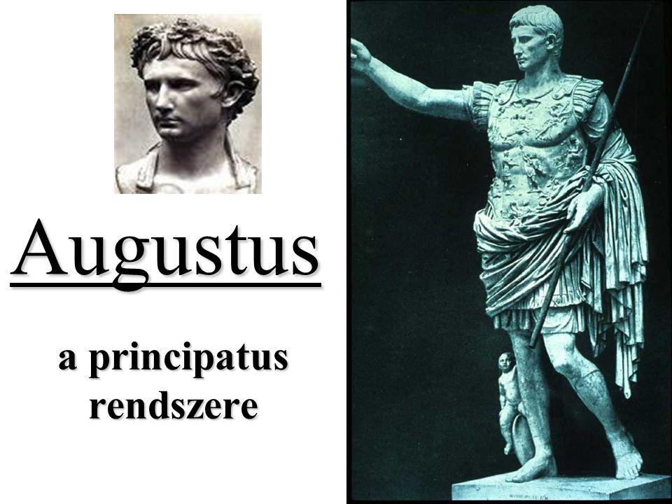 Augustus a principatus rendszere