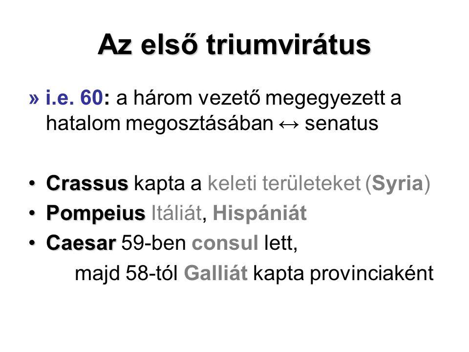Az első triumvirátus » i.e.