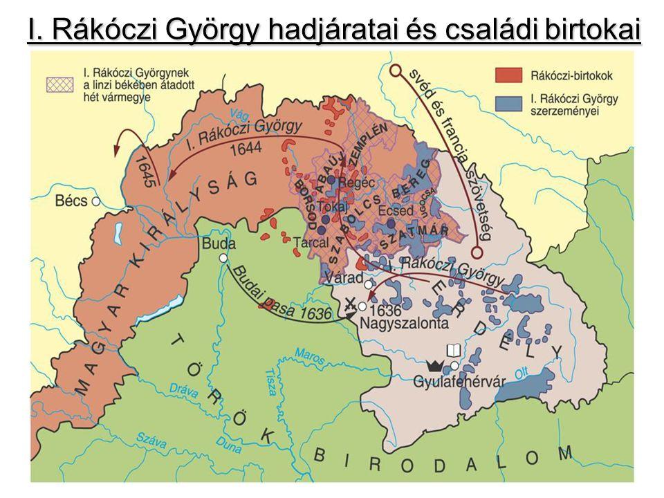 I. Rákóczi György hadjáratai és családi birtokai