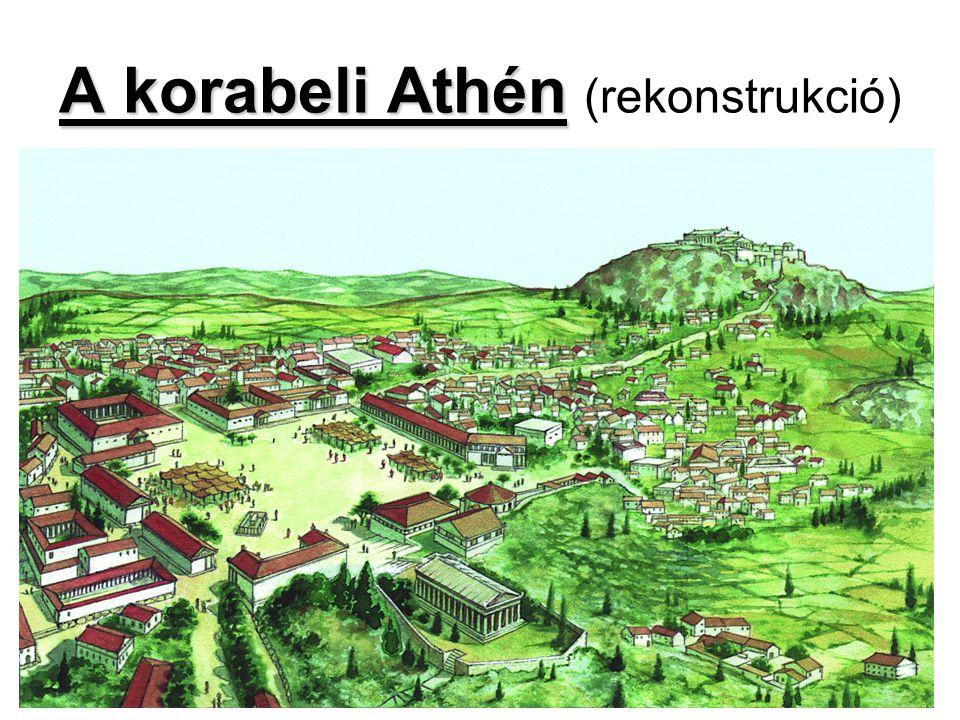 A korabeli Athén A korabeli Athén (rekonstrukció)