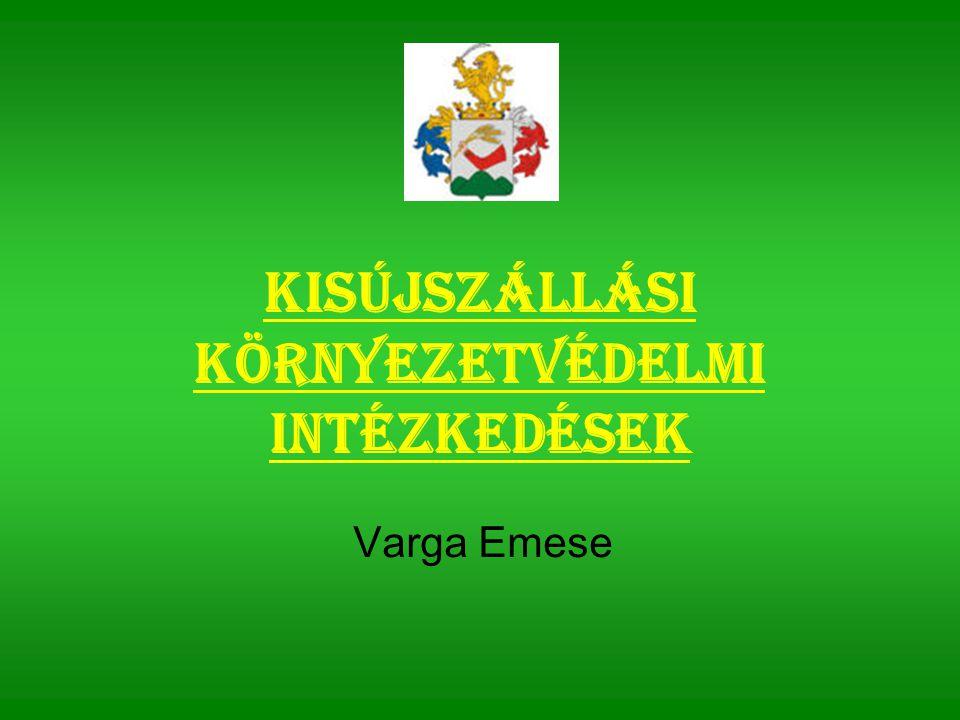 Kisújszállási környezetvédelmi intézkedések Varga Emese