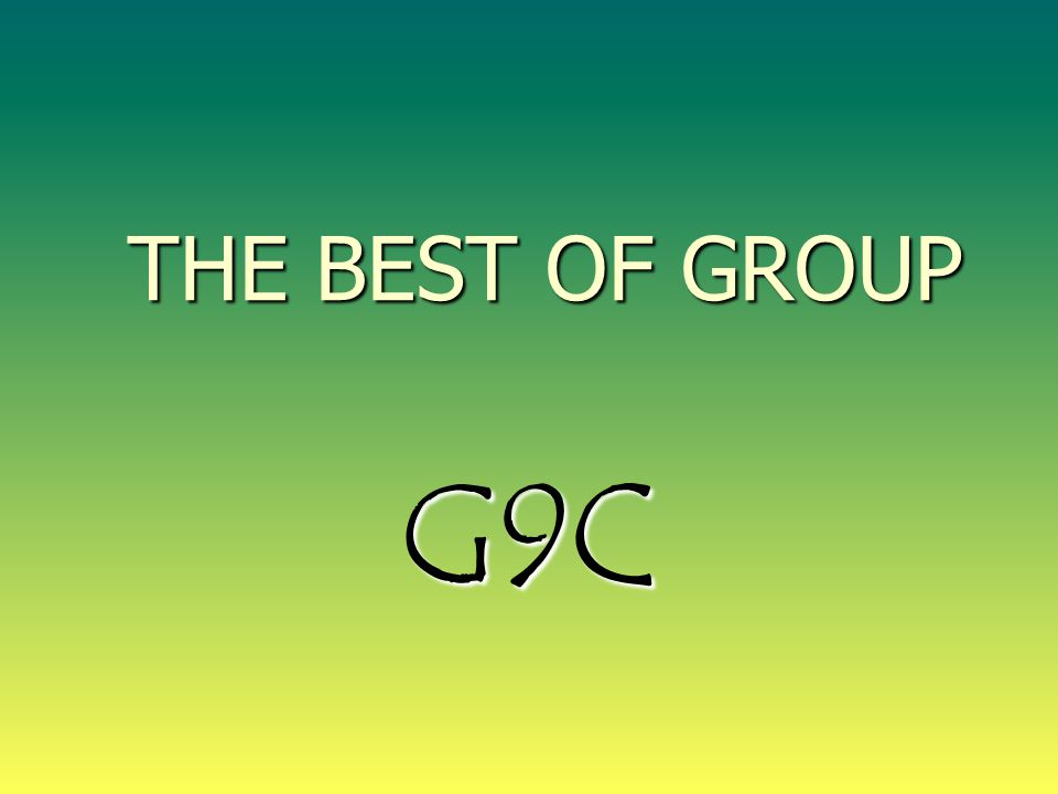 THE BEST OF GROUP G9C