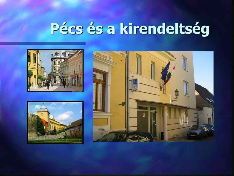Pécs és a kirendeltség