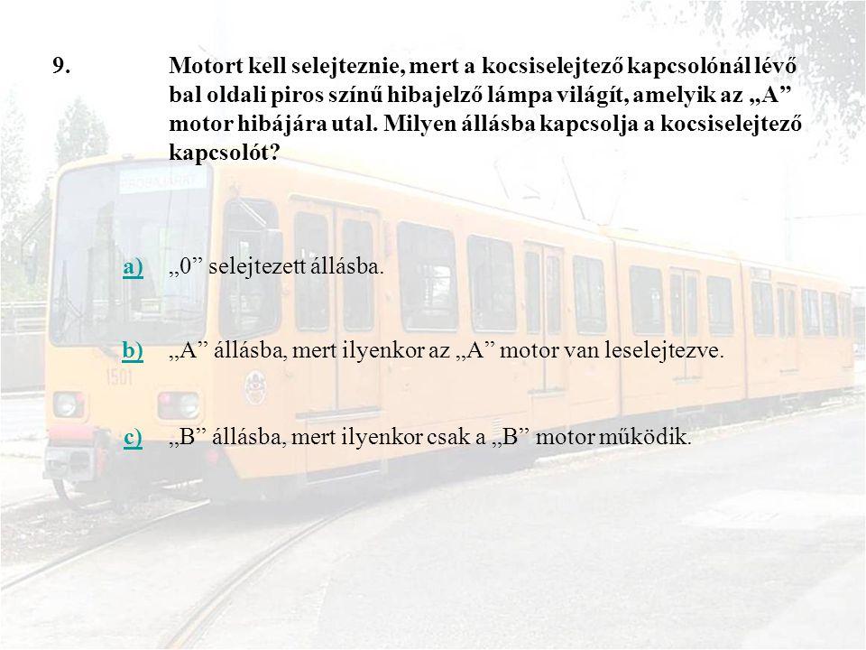 """50.a)A vezérlőkapcsoló """"üzemi fék tartományában fellépő kerékcsúszás esetén."""