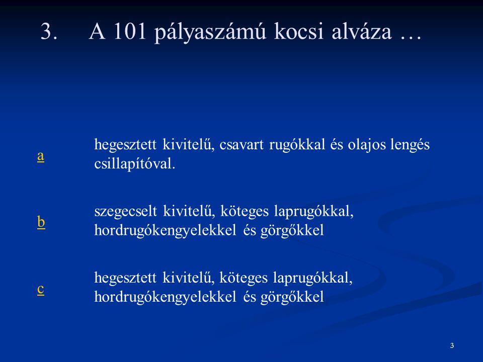 4.A 101 pályaszámú kocsi üzemi fékrendszere…. arugóerő tárolós fék.