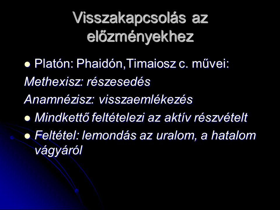 Visszakapcsolás az előzményekhez Platón: Phaidón,Timaiosz c.