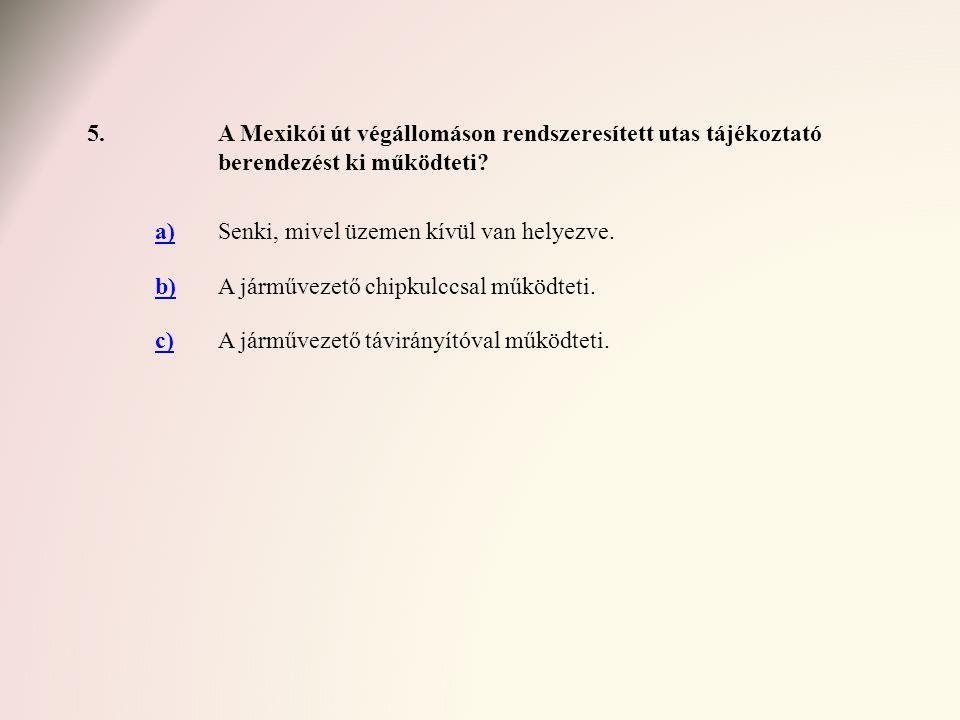 66.Válassza ki az 51-es jelzésű villamos Gubacsi út megállóhelyére vonatkozó helyes állítást, menet Nagysándor József utca végállomás felé.