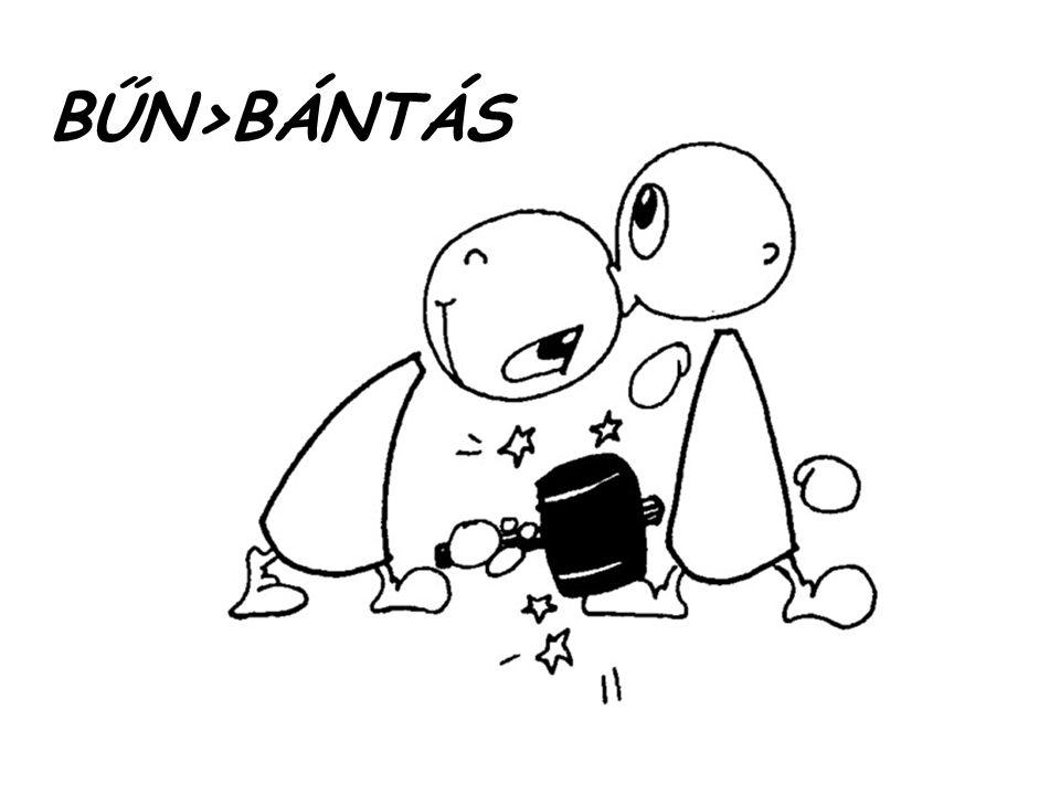 BŰN>BÁNTÁS