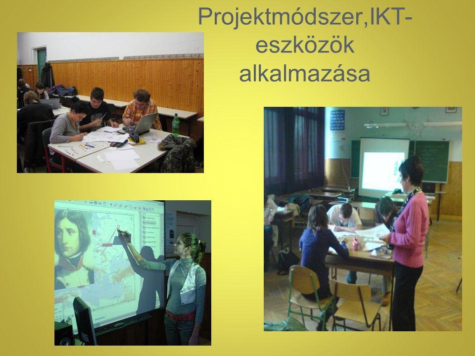 Projektmódszer,IKT- eszközök alkalmazása