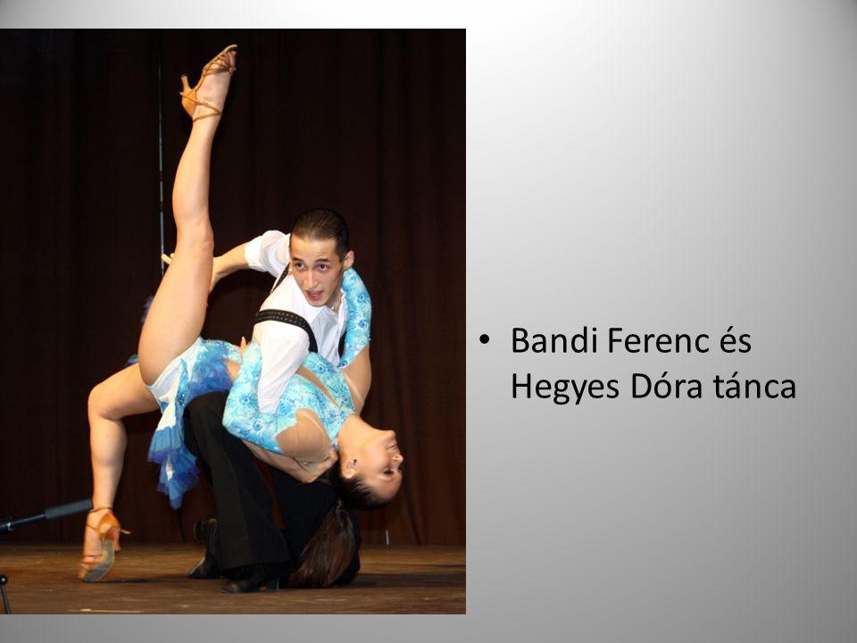 Bandi Ferenc és Hegyes Dóra tánca