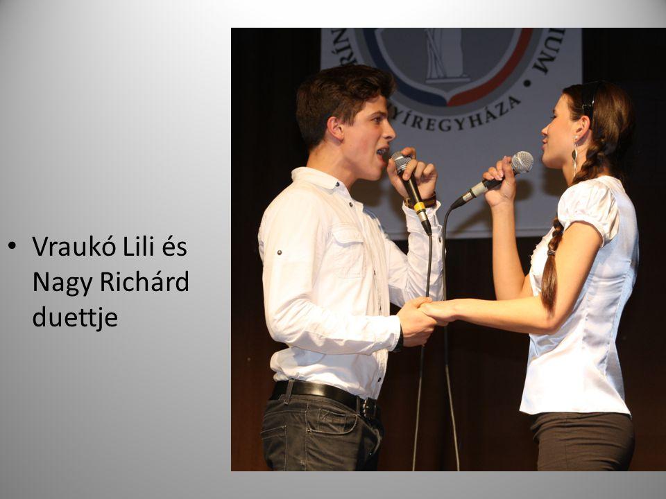 Vraukó Lili és Nagy Richárd duettje
