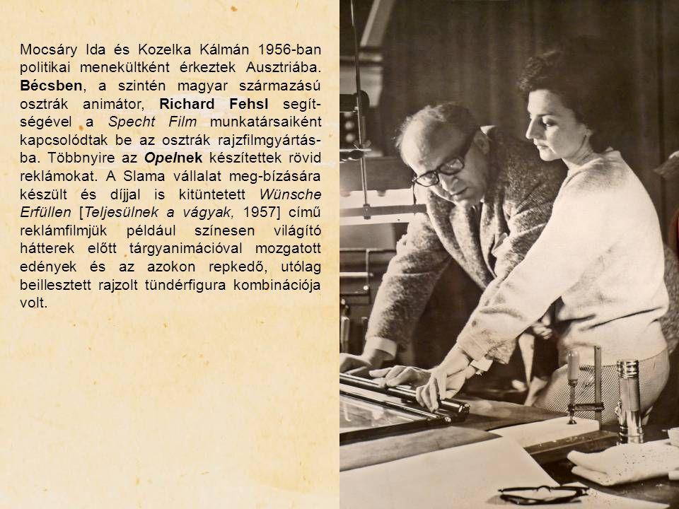 Mocsáry Ida és Kozelka Kálmán 1956-ban politikai menekültként érkeztek Ausztriába. Bécsben, a szintén magyar származású osztrák animátor, Richard Fehs