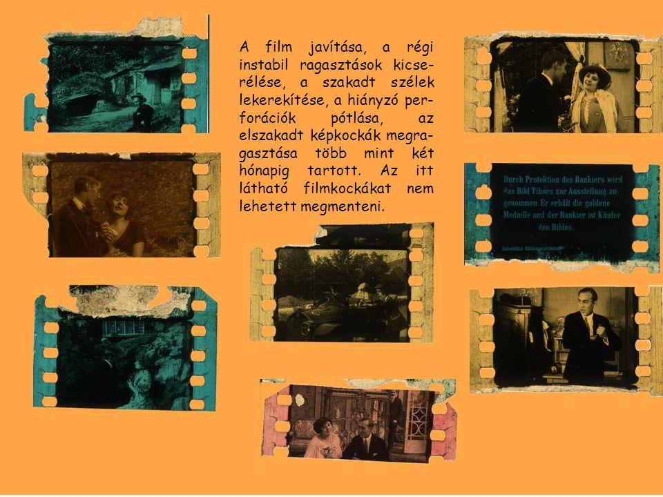 A film javítása, a régi instabil ragasztások kicse- rélése, a szakadt szélek lekerekítése, a hiányzó per- forációk pótlása, az elszakadt képkockák meg