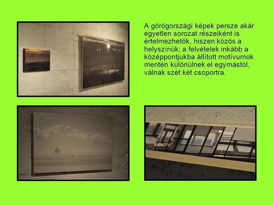 A görögországi képek persze akár egyetlen sorozat részeiként is értelmezhetők, hiszen közös a helyszínük; a felvételek inkább a középpontjukba állított motívumok mentén különülnek el egymástól, válnak szét két csoportra.