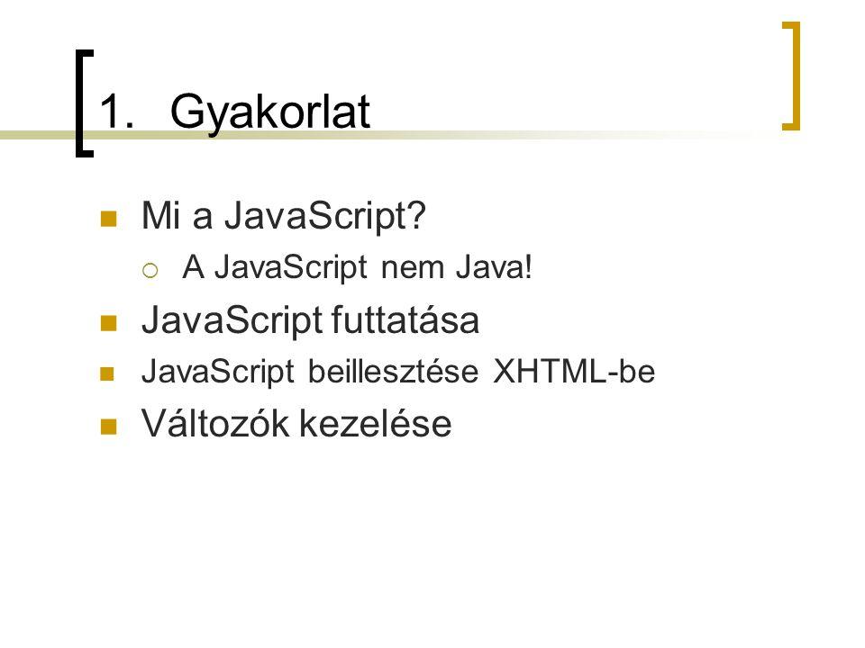 Az eredeti sztring: JavaScript szoveg.length = 10 szoveg.substring(3,8) = aScri szoveg.toUpperCase() = JAVASCRIPT szoveg.toLowerCase() = javascript szoveg.charAt(0) = J szoveg.charAt(4) = S szoveg.indexOf( S ) = 4 szoveg.indexOf( s ) = -1 szoveg.lastIndexOf( S ) = 4 szoveg.lastIndexOf( s ) = -1