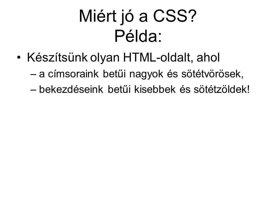 Miért jó a CSS.