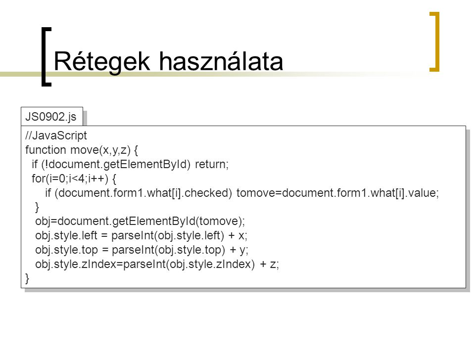 Dinamikus HTML-elemek alkalmazása JS1001.html <!DOCTYPE html PUBLIC -//W3C//DTD XHTML 1.0 Strict//EN http://www.w3.org/TR/xhtml1/DTD/xhtml1-strict.dtd > 10.1 feladat 10.1 feladat Légy üdvözölve.