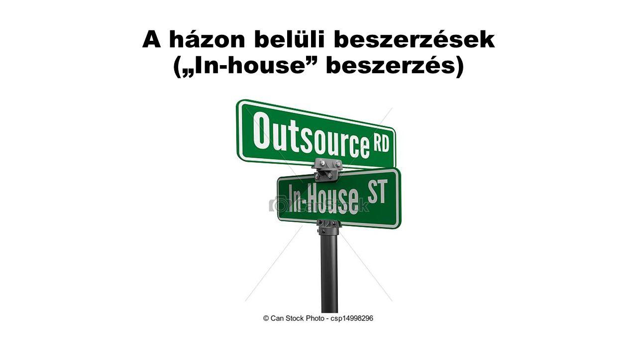 Az in-house beszerzés fogalma a közbeszerzési irányelvekben nevesítve nem szerepel, annak feltételrendszerét az Európai Bíróság joggyakorlata alakította ki.