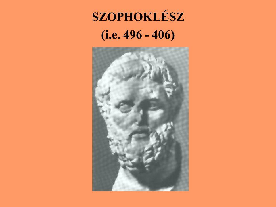 SZOPHOKLÉSZ (i.e. 496 - 406)