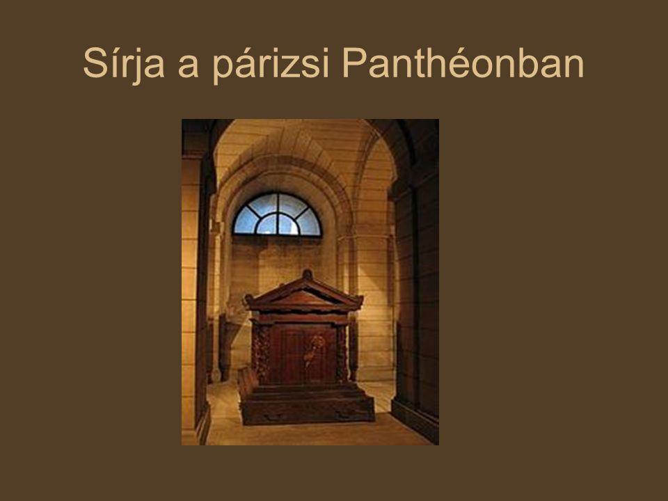 Sírja a párizsi Panthéonban