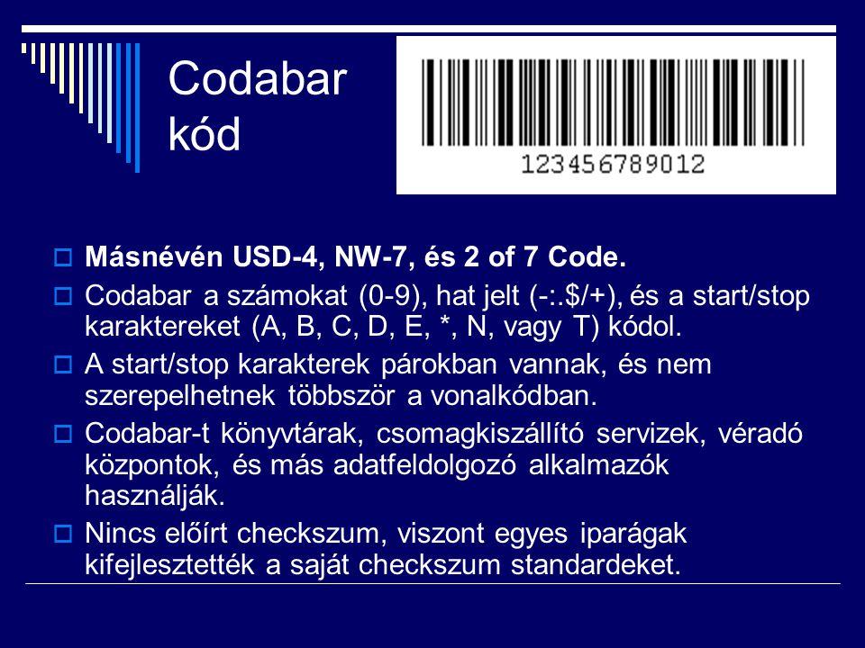 Codabar kód  Másnévén USD-4, NW-7, és 2 of 7 Code.