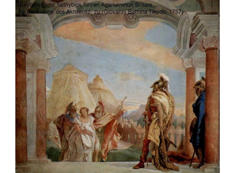 Eurybates und Talthybios führen Agamemnon Briseis, die Konkubine des Akhileusz, zu (Giovanni Battista Tiepolo 1757)