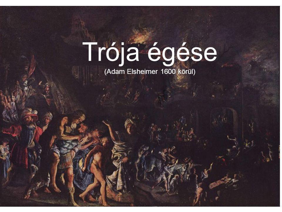 Trója égése (Adam Elsheimer 1600 körül)
