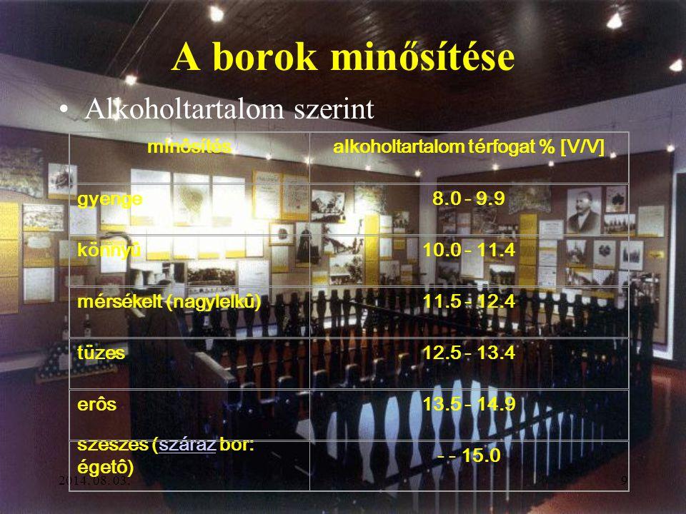 2014. 08. 03.8 A bor tárolása és forgalmazása