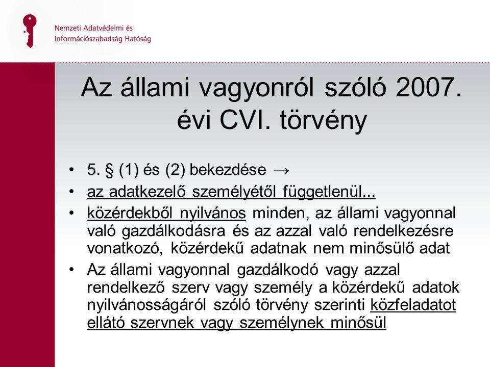 12 Az állami vagyonról szóló 2007. évi CVI. törvény 5.