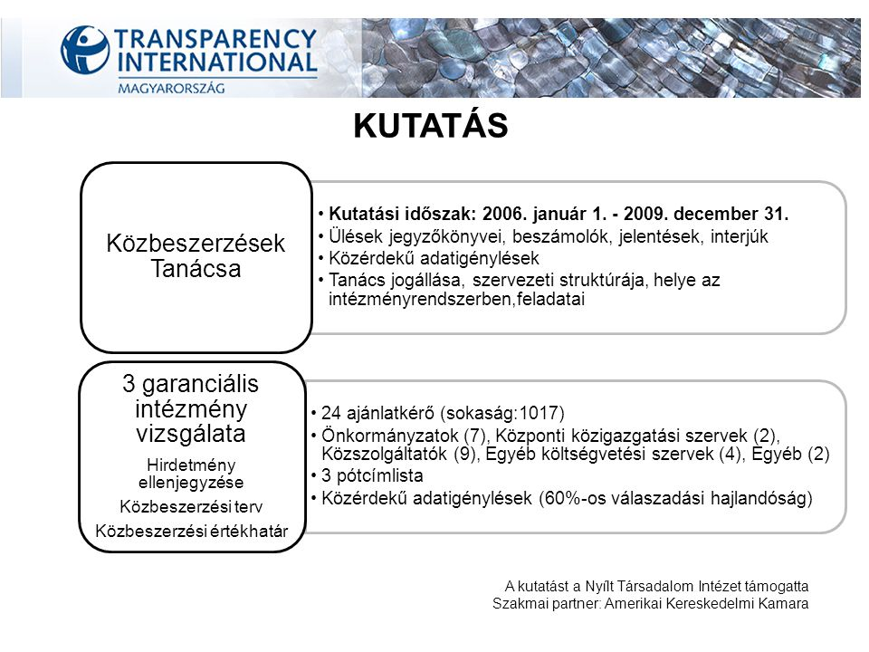 Közbeszerzési értékhatár alatti beszerzések GDP-hez viszonyított szerződött közbeszerzési érték Magyarország: 5,66% EU: 17 % GDP-hez viszonyított szerződött közbeszerzési érték Magyarország: 5,66% EU: 17 % Büntetés-végrehajtási Intézet: bruttó 1.106.096.250, ami a költségvetésének 14 % Vám és Pénzügyőrség Országos Parancsnoksága : bruttó 73.245.309, ami a költségvetésének 11,5%.